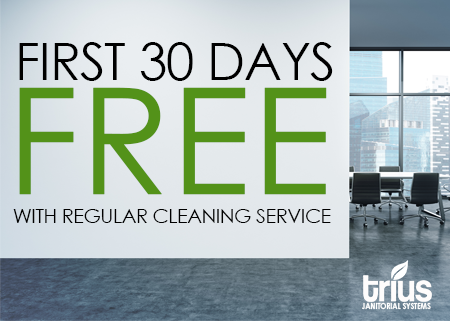 First 30 Days Free, With Regular Cleaning Service